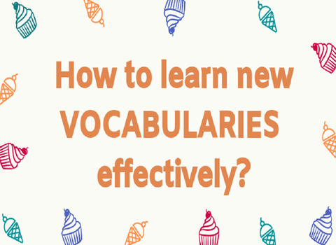 LEARNING IELTS VOCABULARIES EFFECTIVELY