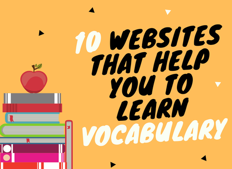 10 WEBSITES LET YOU STUDY ENGLISH VOCABULARY FREELY