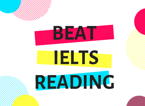 STRATEGIES TO BEAT THE IELTS READING - TESTURU